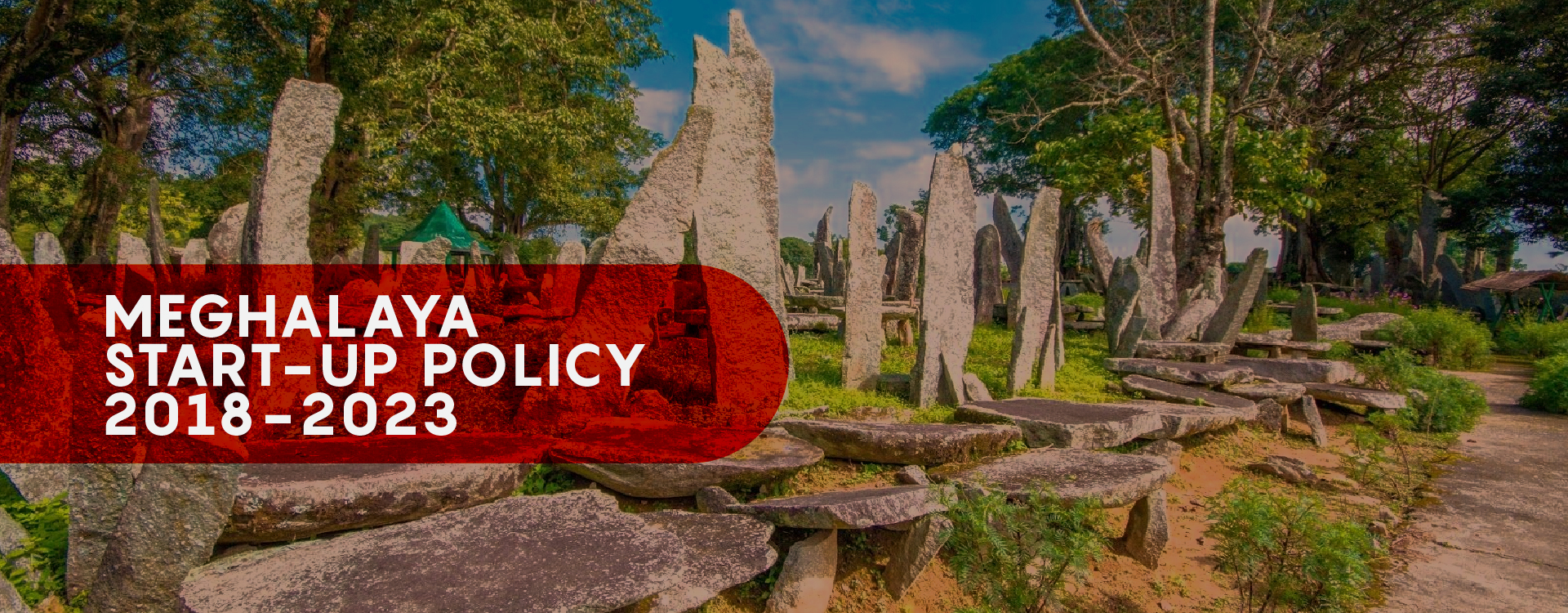 Meghalaya Start-up Policy Innovation and help for small businesses and startups