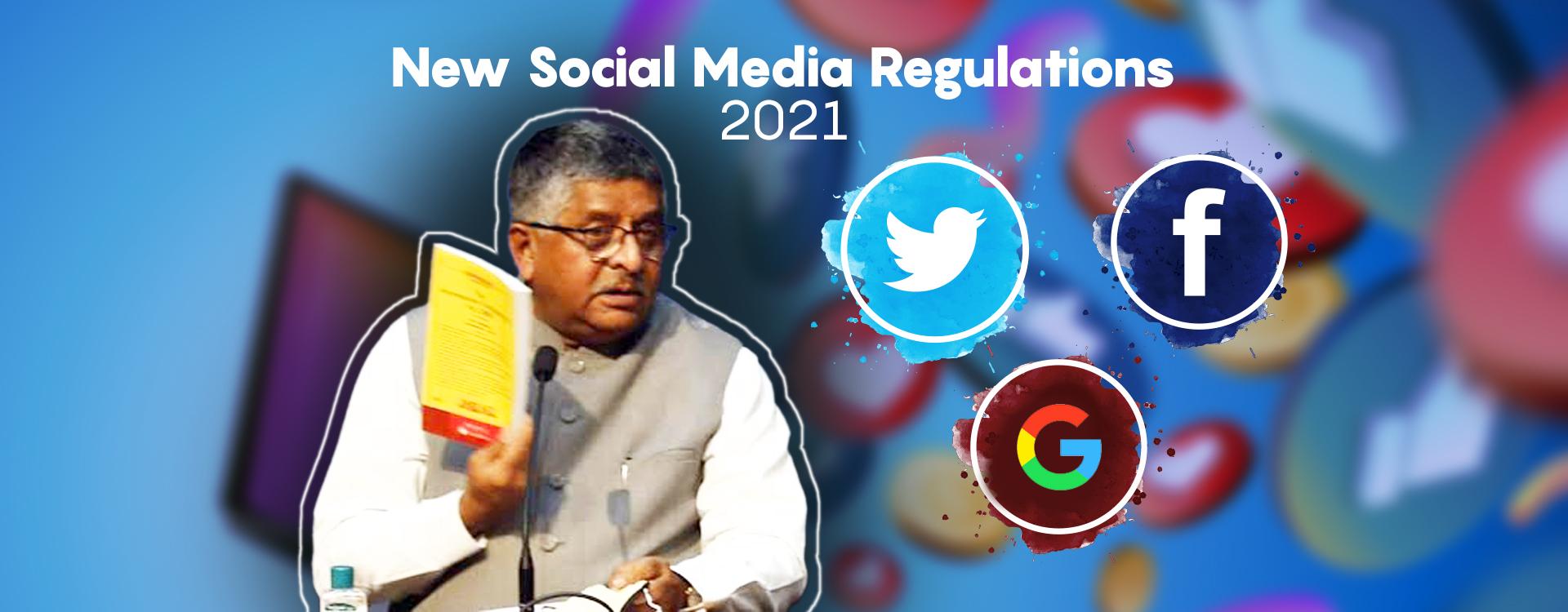 New Social Media Facebook, Google, Twitter, Digital Media, OTT regulations 2021