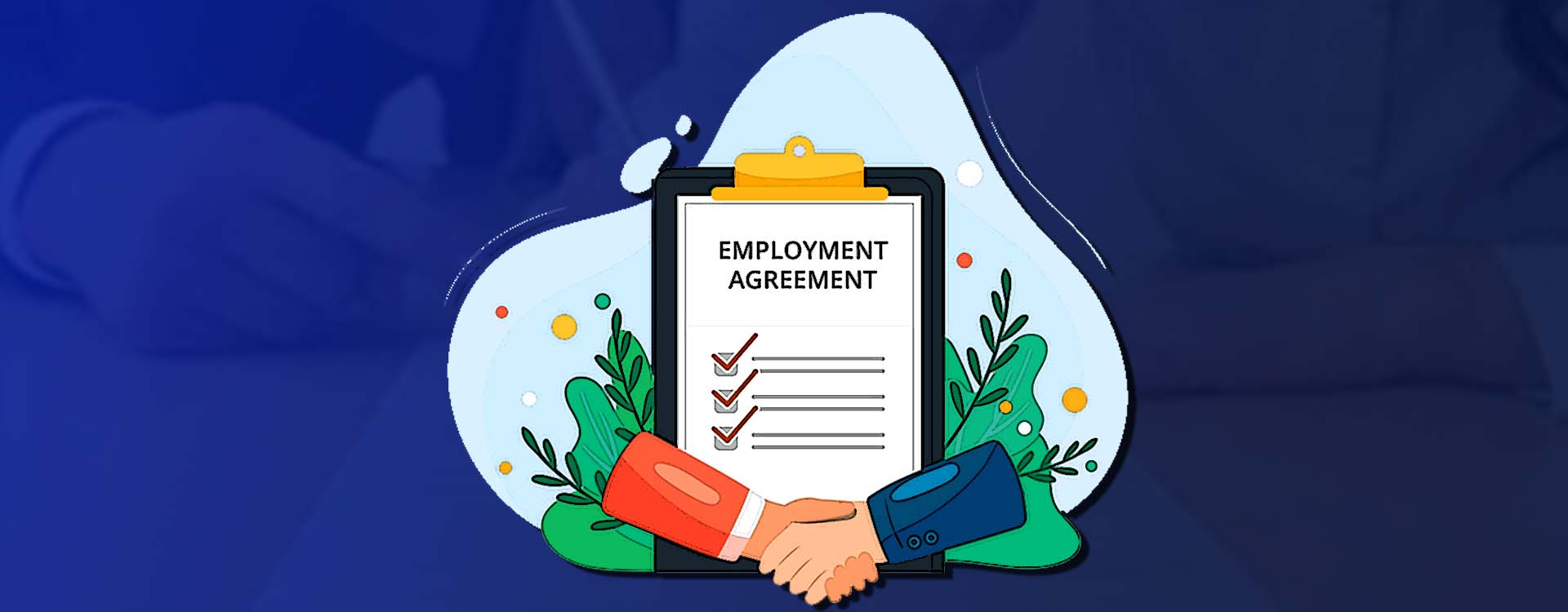 Knowing all about the Employment Agreement before checking in