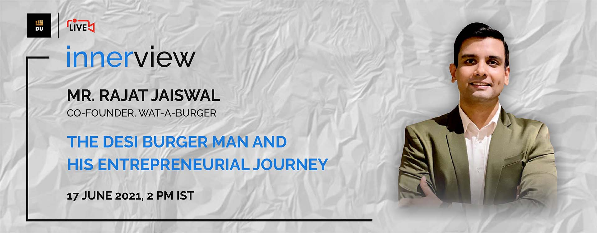 A key discussion on the entrepreneurial journey of Rajat Jaiswal